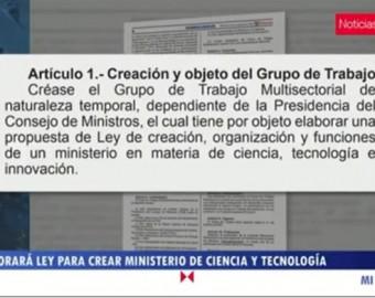 Comisión multisectorial elaborará ley para crear Ministerio de Ciencia, Tecnología e Innovación