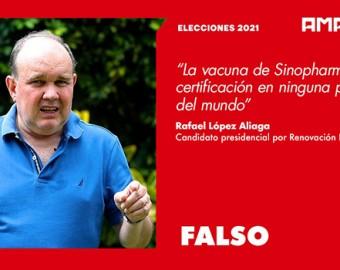 Afirmación de Rafael López Aliaga sobre la vacuna Sinopharm es falsa